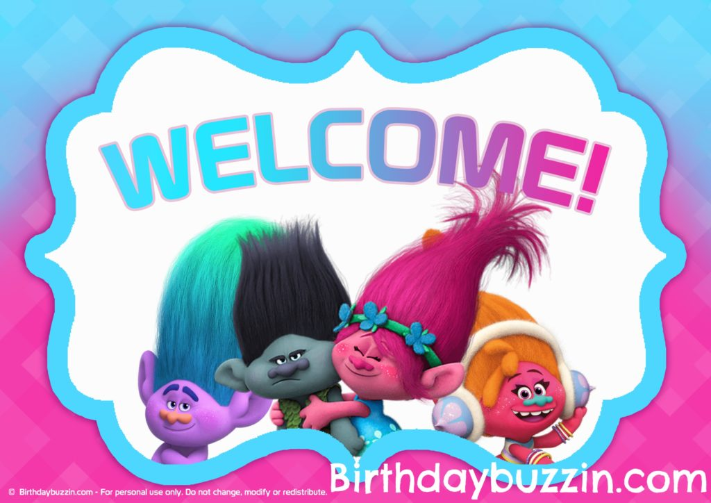 Free Printable Trolls Welcome Sign Birthday Buzzin