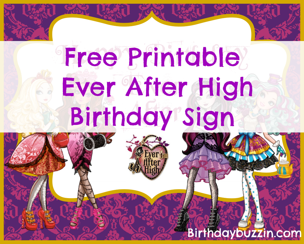 Free printable Ever After High Birthday sign