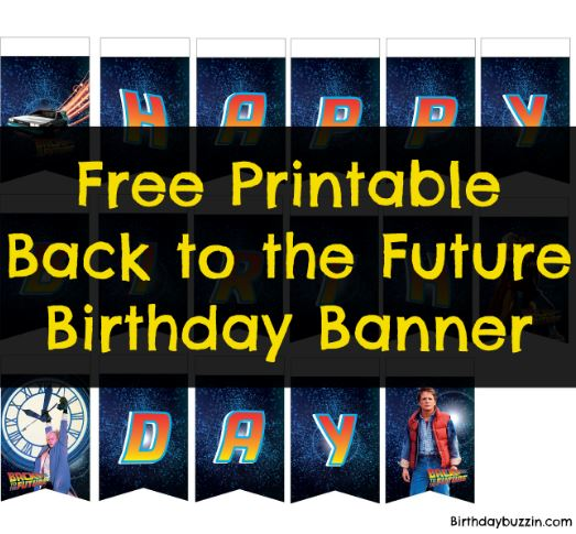 Free printable Back to the Future Birthday Banner