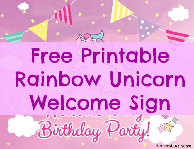 free printable unicorn welcome birthday party sign