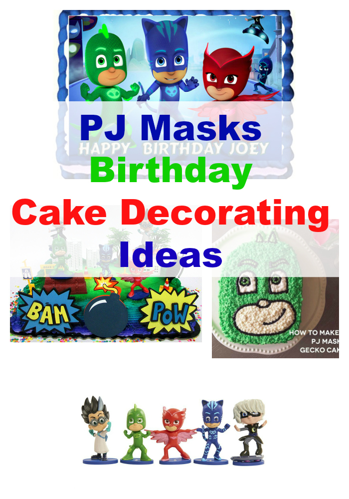 Pj Masks Birthday Cake Decorations And Ideas Birthday Buzzin