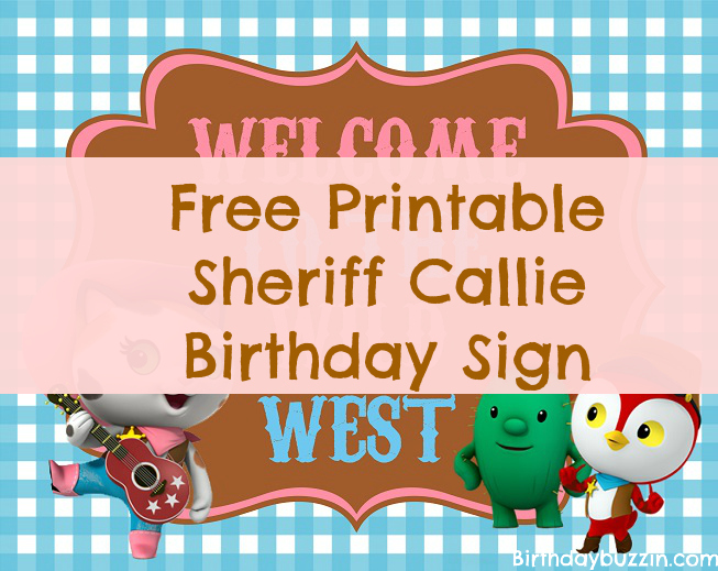 Free Printable Sheriff Callie Birthday Sign Birthday Buzzin