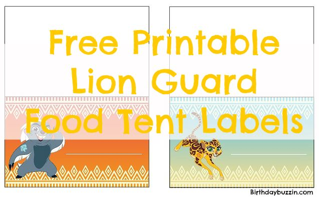 free printable lion guard food tents birthday buzzin
