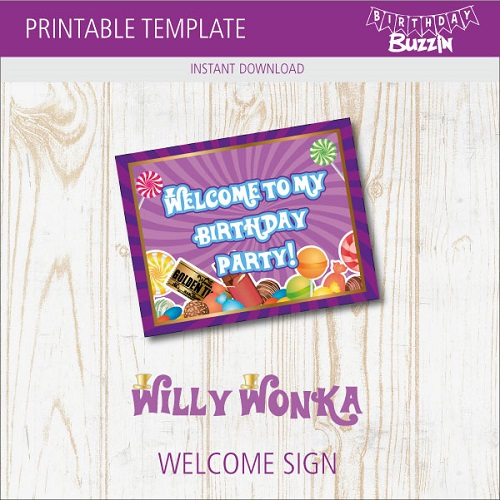 picture relating to Free Printable Welcome Sign Template named Absolutely free Printable Willy Wonka Welcome Indication Birthday Buzzin