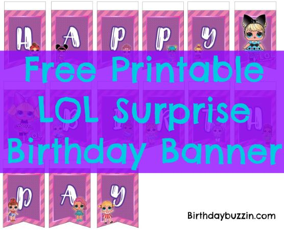 New Free Printable LOL Surprise Birthday Banner | Birthday Buzzin FV74