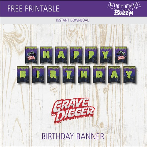 Free Printable Grave Digger Birthday Banner