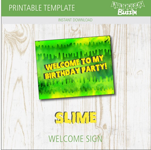 Free Printable Slime Welcome Sign Birthday Buzzin