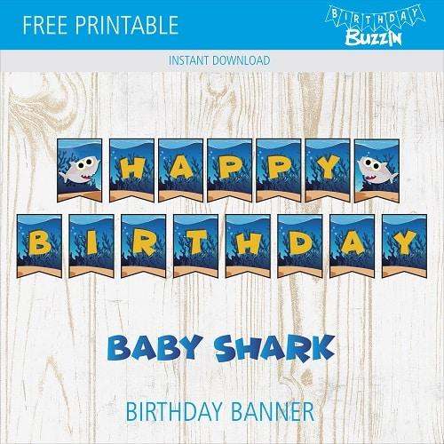 Free Printable Baby Shark Birthday Banner Birthday Buzzin