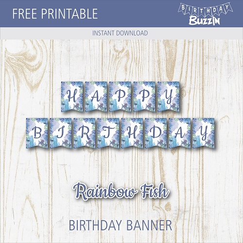 Free Printable The Rainbow Fish Birthday Banner Birthday Buzzin